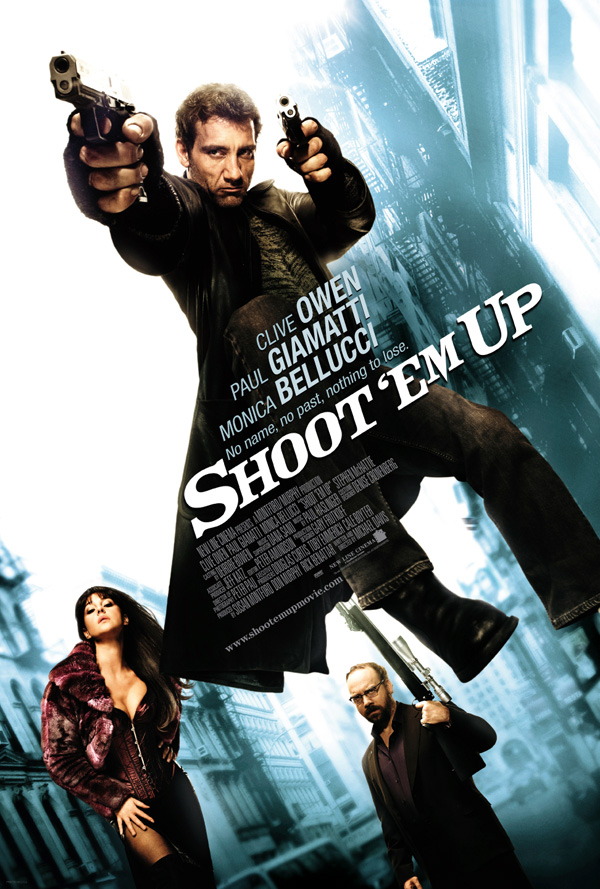 Shoot 'Em Up starring Clive Owen, Monica Belluci and Paul Giamatti